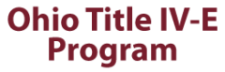 Ohio Title IV-E Program
